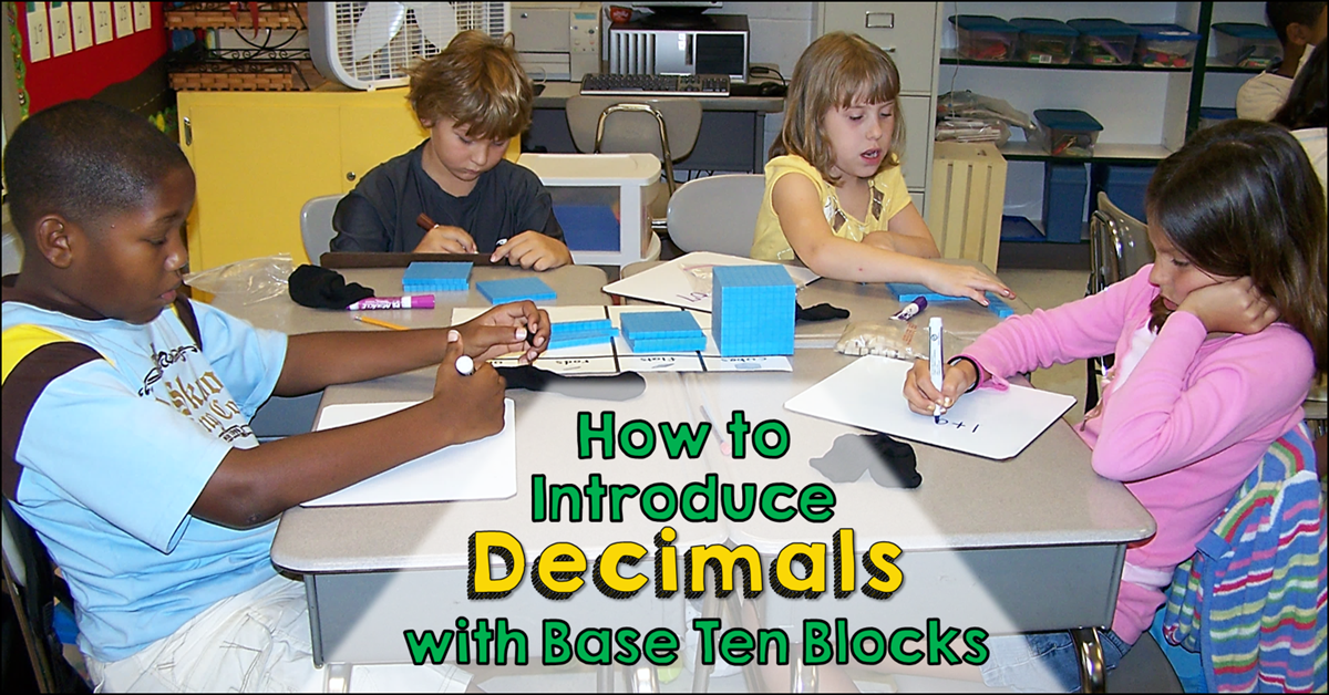 How to Introduce Decimals with Base Ten Blocks