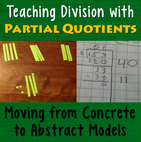 Teaching Division With Partial Quotients Moving From Concrete To