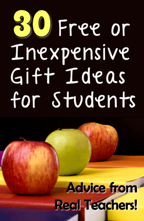 inexpensive gift ideas for students advice from real teachers