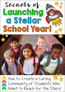 What if you could have the class of your dreams this year? Learn the secrets of launching a stellar school year and how to create a caring classroom of students who want to reach for the stars!