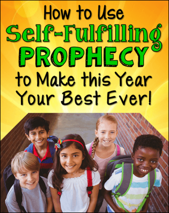 Use self-fulfilling prophecy to have your best school year ever!