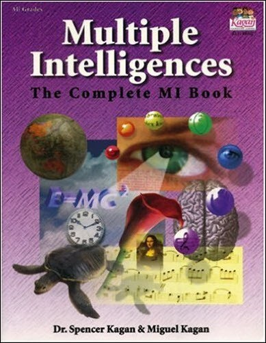 Multiple Intelligence Theory: The Complete MI Book