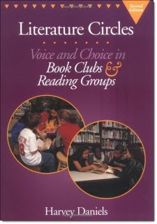 Literature Circles: Voice and Choice in Book Clubs