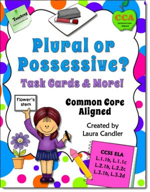 Plural or Possessive? Task Cards and More!