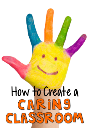 How to Create a Caring Classroom - Tips and resources from Laura Candler