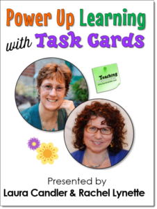 Power Up Learning with Task Cards Webinar