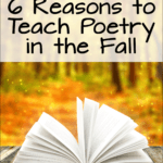 Why wait until spring to start teaching poetry? Laura Candler shares 6 reasons why fall is the best time to introduce your students to poetry! If you teach them how to read and write poetry early in the year, you'll reap the benefits all year long!